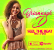 Briannagh D Music Video Hits Number One in Twenty-Four Caribbean Islands