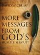 "David W. Crump's Newly Released ""More Messages From God's Humble Servant"" is a Heartwarming Book of Perspectives That Share God's Love for His People"