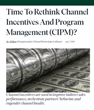 Incentive Solutions Joins Forrester Study on Channel Incentive Trends and Challenges