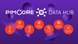 Pimcore Launches Data Hub To Strengthen Content-As-A-Service Capabilities For Enhanced Data Delivery and Consumption