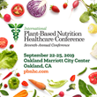 The Plantrician Project Announces Oakland, California as Host City for Seventh Annual International Plant-Based Nutrition Healthcare Conference