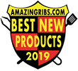 "AmazingRibs.Com Unveils Picks for ""15 Best New BBQ and Grilling Products"" of 2019"