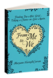 Author Maryann Hartzell-Curran's New Book, From Me to We, Offers Insight Into Finding Joy After Grief and Taking a Chance on Love Again