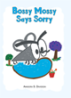 "Anndora S. Davidson's Newly Released ""Bossy Mossy Says Sorry"" is a Charming Children's Book About a Mosquito Who Learns to Play Fair"