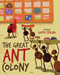 "Garth Sterling's New Book ""The Great Ant Colony"" is a Charming Children's Tale Celebrating the Qualities of Teamwork, Determination, and Patience"