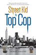 "Robert Magone's New Book ""Street Kid to Top Cop"" is a Riveting Memoir by a Retired New York City Police Detective and PickPocket Expert"