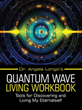 New Self-Help Book Guides Readers to Living Without Struggle or Conflict Through Quantum Theory