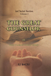 "LJ Baciu's Newly Released ""The Great Counselor: or What It Means to Be in Christ"" is an Engaging Primer on the Holy Spirit"
