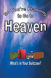 "Mary Newly Released ""So You're Planning To Go To Heaven"" is a Must-read for Those on the Road to a Glorious Eternity"