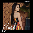 "EDM Vocalist Mauve Releases Her Newest Single ""Close"" and Has Been Rocking the Charts Since 2016"