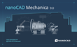 nanoCAD Mechanica 9.0: a New Version of CAD for Mechanical Engineers