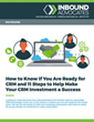 Inbound Advocates Releases New Guidelines for CRM Readiness in Whitepaper for SMBs Looking to Invest in CRM/Marketing Automation Software