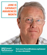 Prevent Blindness Designates June as Cataract Awareness Month to Help Educate Public on Leading Cause of Vision Loss and Blindness