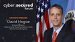 Cyber:Secured Forum 2019 to Feature Keynote Presentation From the NSA's David Hogue