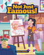 "Inspirational New Children's Book ""Not Just Famous!"" by Crystal Schlueter Pays Homage to Those Who Use Their Gifts to Become Teachers"