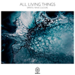"ALL LIVING THINGS, ""Spirits 