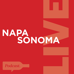 Napa Sonoma Live, a podcast brought to you by Oakville Grocery