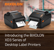 Introducing the BIXOLON XD3 Series of Desktop Label Printers