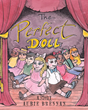 "Aubie Brennan's Newly Released ""The Perfect Doll"" Is a Powerful Children's Narrative That Speaks About Knowing the Identity of an Individual by His Heart and Soul"