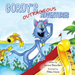 "Janice Bearden's Newly Released ""Gordy's Outrageous Adventures"" is a Heartwarming Tale of a Cat's Grand Adventures and New Experiences"