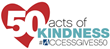 ACCESS Celebrates 50th Anniversary with 50 Acts of Kindness