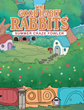 "Summer Craze Fowler's New Book ""The Good Habit Rabbits"" is a Charming Children's Tale Illustrating the Importance of Manners, Consideration, and Responsibility"