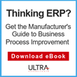 "Ultra Consultants Offers Educational eBook ""Manufacturer's Guide to Business Process Improvement"""