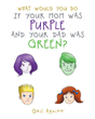 "Gail Aquino's New Book ""What Would You Do If Your Mom Was Purple and Your Dad Was Green?"" Is a Delightful Rhyming Children's Tale Celebrating Inclusivity and Tolerance"