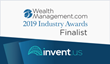 INVENT.us Recognized as a Two-Time Finalist in the 2019 wealthmanagement.com Industry Awards Program