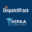DispatchTrack Announces HIPAA Compliance, with Plans to Ramp-Up Focus on Healthcare