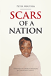 "Peter Mbuthia's Newly Released ""Scars Of A Nation"" is a Heartbreakingly Honest Account on a Devastating Church Massacre Across Kenya in 2007"