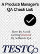 TESTCo Checklist Offers Hope for Embattled Software Product Managers