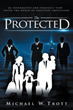 Gain Insights into the Hidden World of Executive Protection through One Author's Career and Experiences