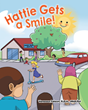 "Dental Hygiene Specialist Vanessa Faison's New Book ""Hattie Gets A Smile"" Tries to Take the Bite Out of Children's Dentist Anxiety"
