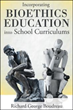 Book Discusses 'Incorporating Bioethics Education into School Curriculums'