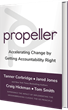 Propeller: Modern Take on Classic Leadership Book Inspires Next Generation Leaders