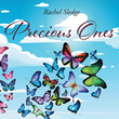 "Rachel Sledge's Newly Released ""Precious Ones"" is a Heartfelt Message That Speaks About the Irreplaceable Treasure That is Being God's Child"