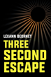 "Author Lexann Beornet's New Book ""Three-Second Escape"" is a Gripping Fictionalized Account of a True-to-Life Encounter with a Satanic Cult"