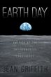 "History Scholar Jean W. Griffith's New Book ""Earth Day"" Chronicles America's Shift Toward Climate Consciousness"