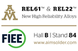 AIM to Highlight REL61™ and REL22™ Alloys at 30th International FIEE