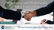 "Financial Poise™ Announces ""Private Company M&A Boot Camp"" a New Webinar Series Premiering August 6th at 1:00 PM CST through West LegalEdcenter™"