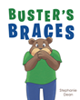"Stephanie Dean's New Book ""Buster's Braces"" is the Second Book in the Greenville Animal Friends Series and is About a Young Bear Getting New Braces on His Teeth"