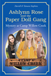 "Darrell and Tamara Stephens's Newly Released ""Ashlynn Rose and the Paper Doll Gang"" is a Riveting Adventure of Four Friends' Out of the Ordinary Summer Camp Experience"