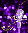 Franklin County Visitors Bureau Asks Invites All To View A Cappella & Unplugged Semi Finalists