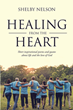 "Shelby Nelson's Newly Released ""Healing From the Heart"" Is a Mind-Clearing Collection of Words that Shine with Life Inspirations of Hope, Faith, Joy, Love, and Peace"