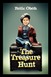 "New Book, ""The Treasure Hunt"" is a Classic Thriller with an Imaginative Twist"