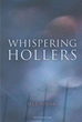 "Author Dez Tovar's New Book ""Whispering Hollers"", Takes You on a Terrifying Roller Coaster Journey as Jessie and Sarah Attempt to Solve a Perplexing Mystery"