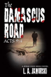 Witness the Age-old Battle of Good Versus Evil in 'The Damascus Road'