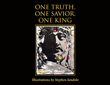 "Stephen Iandolo's newly released ""One Truth, One Savior, One King"" is a soul-refreshing compilation of accounts from KJV 1611, accompanied by captivating illustrations"