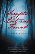 "Syndey Woods' New Book ""Scripts of the Lost and Found"" Is About the Author Healing the Hidden Hurts Within Herself and Her Hope to Help Others do the Same"